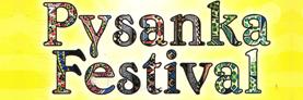 Pysanka Festival